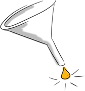 A funnel with one refined drop